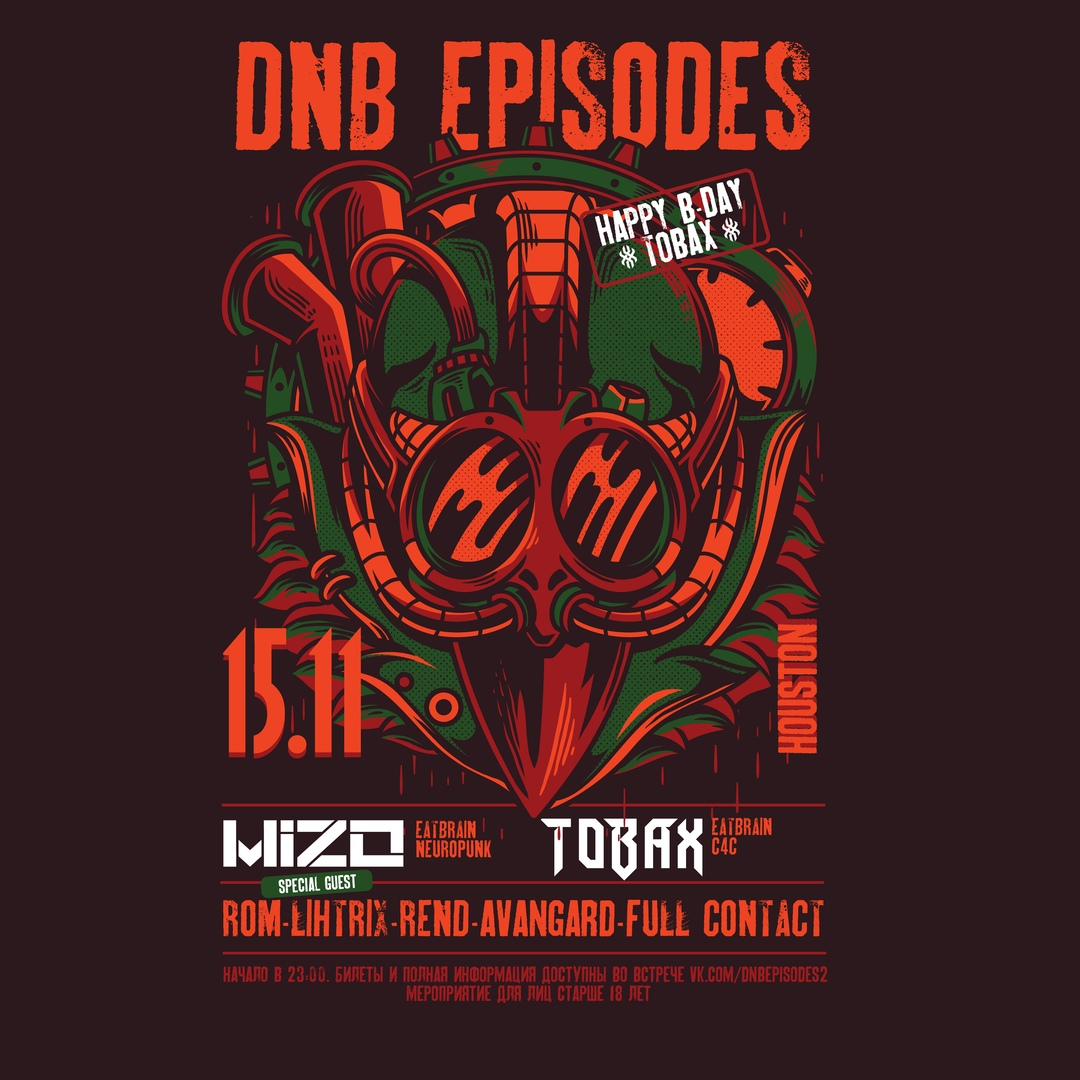 Афиша Самара 15.11 - DNB Episodes: Tobax Happy B-Day w/Mizo