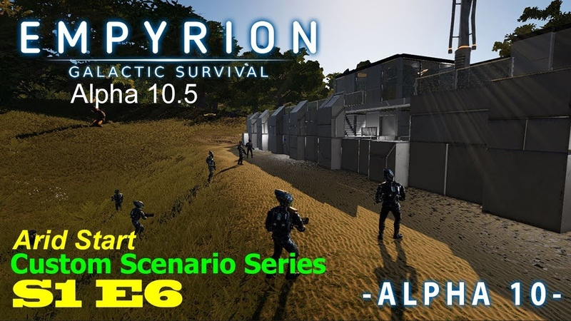 Empyrion Galactic Survival | Alpha 10.5 | S1E6 | Custom Arid Start