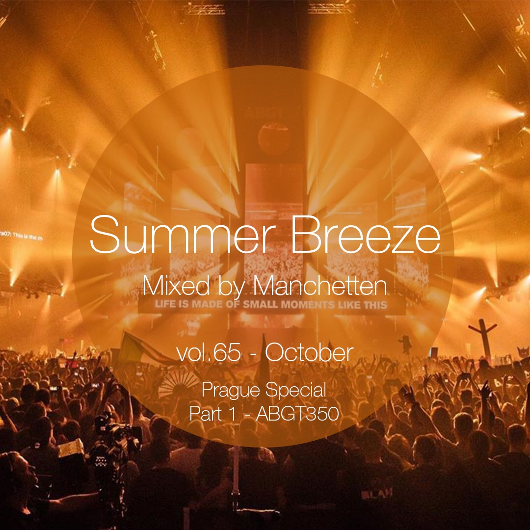 Summer Breeze vol 65 Prague Special (Part 1 - ABGT350)