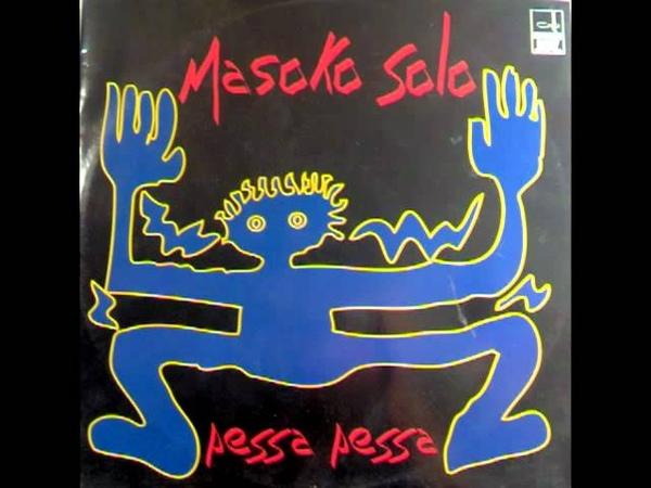 MASOKO SOLO - Pessa Pessa (Batu Version)