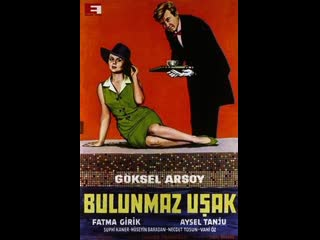 Bulunmaz Uşak  _ Fatma Girik, Göksel Arsoy _ Türk Filmi _ Full HD