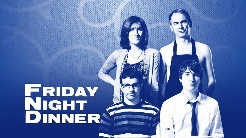 Заставка к сериалу Обед в пятницу вечером Friday Night Dinner Opening Credits