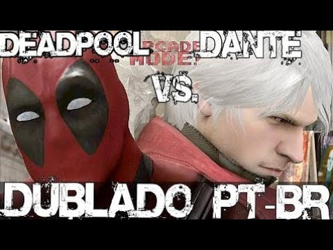 DEADPOOL vs DANTE - Dublado PT-BR [ARCADE MODE! Episode 2]