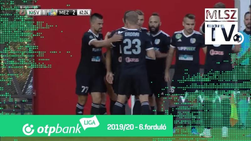 Kisvárda Master Good – Mezőkövesd Zsóry FC | 1-2 | (0-1) | OTP Bank Liga | 6. forduló | MLSZTV