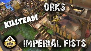 Играем: Orks Vs Imperial Fists Kill Team 200pts Commanders