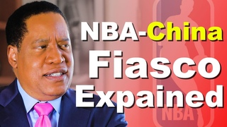 The Real Reason Why NBA Wont Criticize China | The Larry Elder Show