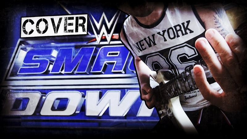 WWE Smack Down Theme Divide the Day Let it Roll Cover by NickSong