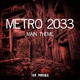 Jan Pouska - Metro 2033: Main Theme