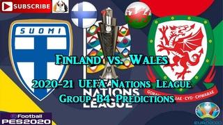 Finland vs. Wales | 2020-21 UEFA Nations League | Group B4 Predictions eFootball PES2020