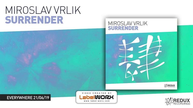 Miroslav Vrlik - Surrender (Preview) [Out June 21st]