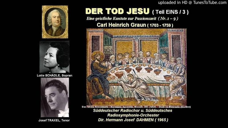 DER TOD JESU Carl Heinrich GRAUN Teil EINS Josef TRAXEL Lotte SCHÄDLE 1965ch