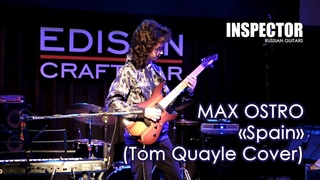 Max Ostro - Spain (Tom Quayle cover ) - Live in Edison Craft Bar