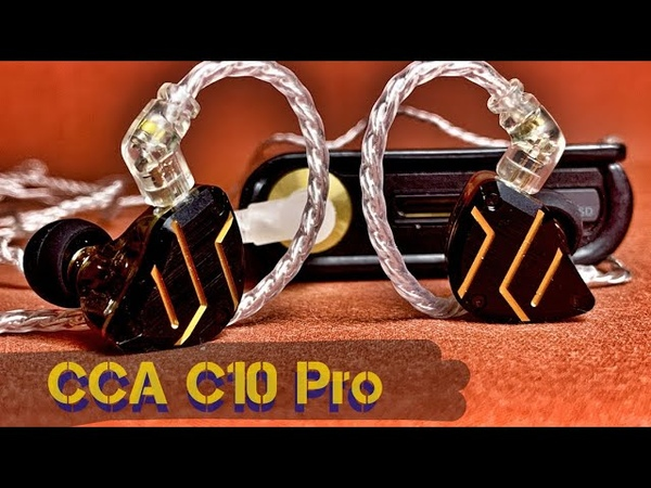 Обзор CCA C10 Pro - Обновленная версия популярных наушников!