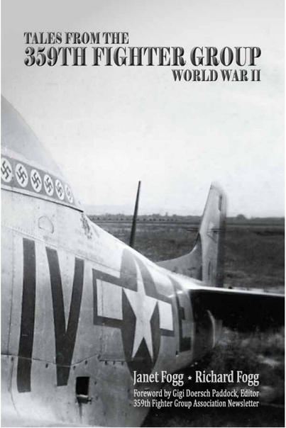 Tales from the 359th Fighter Group World War II by Janet Fogg