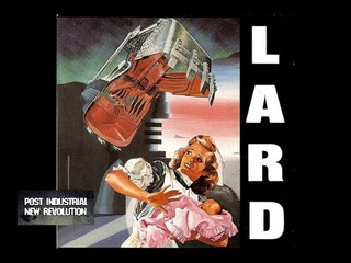Lard - The Last Temptation of Reid (1990) full album