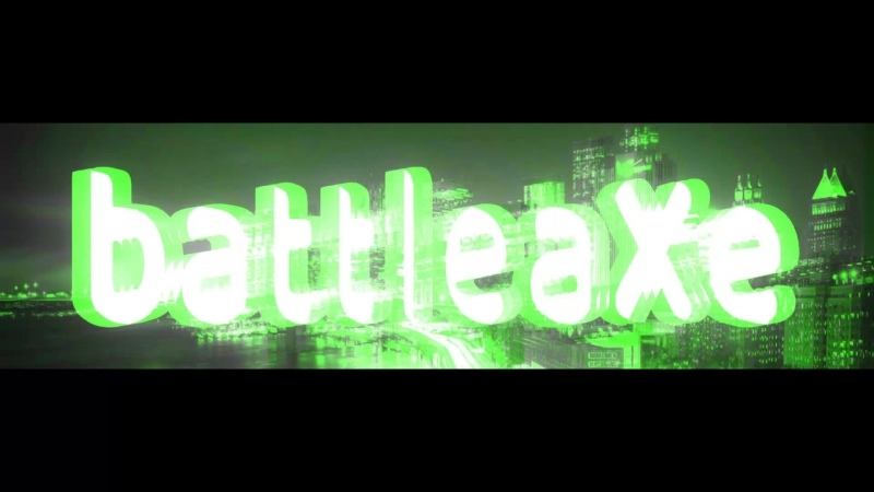 Intro for battleaXe