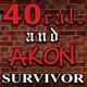 40 Cal., Akon - Survivor
