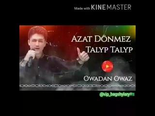 Azat Dönmezow_s Instagram video_  da bar tazeligimiz__CCrCfenAXSc(MP4).mp4
