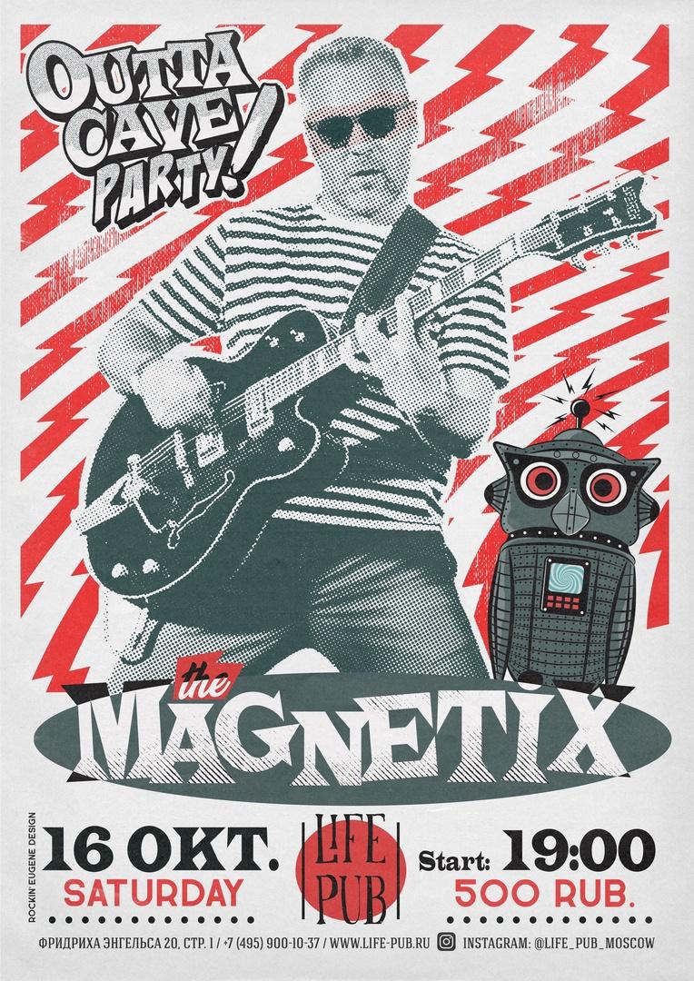 16.10 The Magnetix в Life Pub!