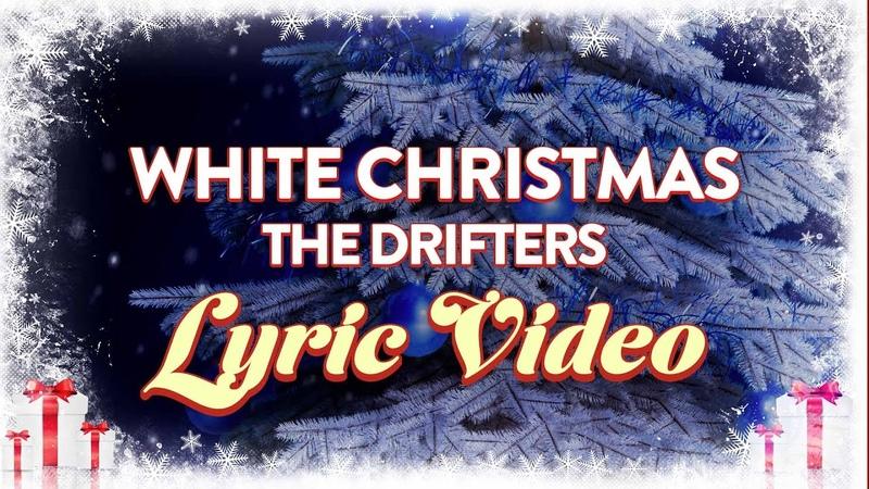 The Drifters White Christmas feat Clyde McPhatter Bill Pinckney Official Lyric Video