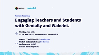 Remote Teaching: Engaging Teachers and Students with Genially and Wakelet