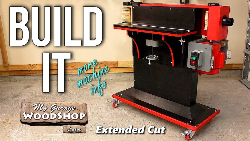 EXTENDED CUT Make your own Horizontal EdgeSpindle Sander Combo Machine!