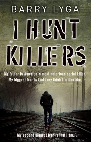 I Hunt Killers (Jasper Dent #1)