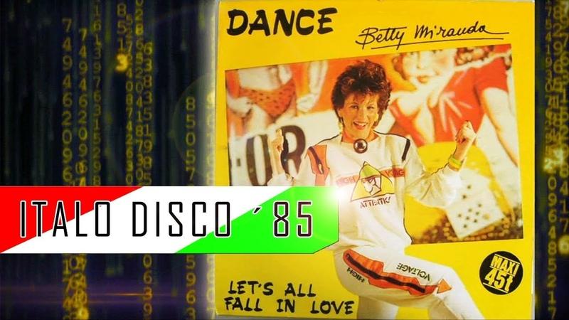 BETTY MIRANDA DANCE Italo Disco '85