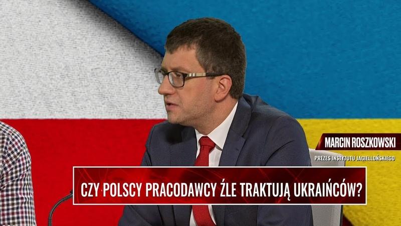 POLSCY PRACODAWCY ŹLE TRAKTUJĄ UKRAIŃCÓW? Roszkowski: Ukraińcy pracownicy to lepsza gospodarka