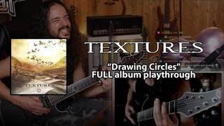 TEXTURES - Drawing Circles FULL album playthrough by Bart Hennephof