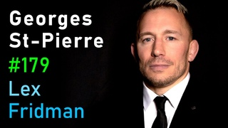 Georges St-Pierre: The Science of Fighting | Lex Fridman Podcast #179