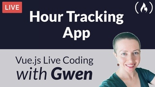Live Coding Project: Create an Hour Tracking App using  - with Gwen Faraday