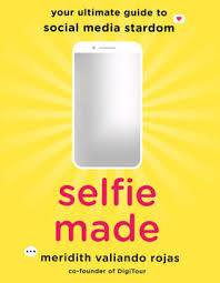Selfie Made Your Ultimate Guide to Social Media Stardom