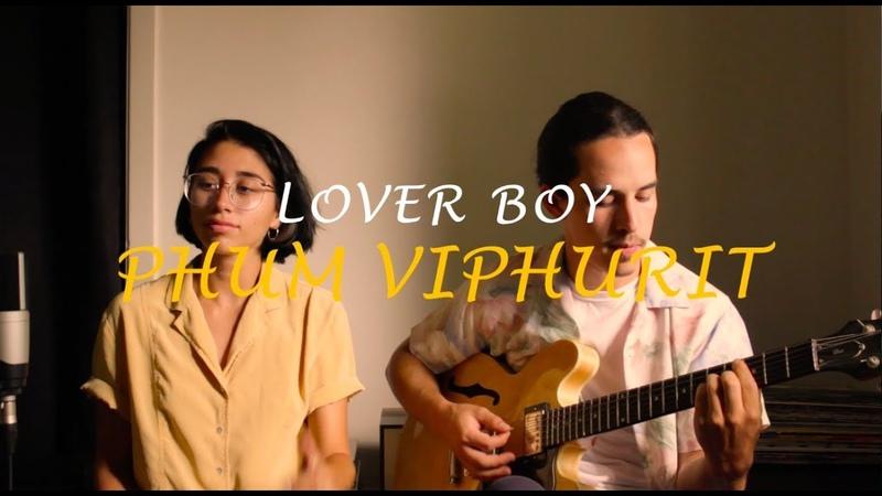 Lover boy Phum Viphurit Véronica Hidalgo cover