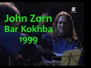 John Zorn - Bar Kokhba - Warsaw Summer Jazz Days 1999